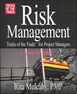Risk Management: Tricks of the Trade for Project Managers