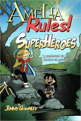 Superheroes (Amelia Rules! Series)