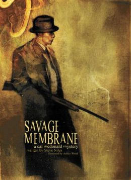 Savage Membrane: A Cal McDonald Mystery Novel