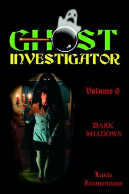 Ghost Investigator: Dark Shadows