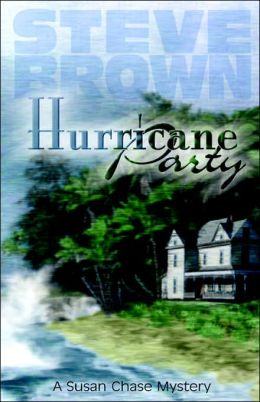 Hurricane Party: A Susan Chase Mystery