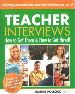 Teacher Interviews: How to Get Them and How to Get Hired