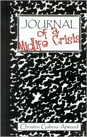 Journal of a Midlife Crisis