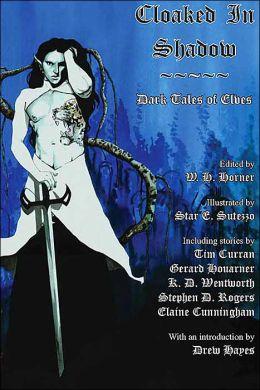 Cloaked in Shadow: Dark Tales of Elves
