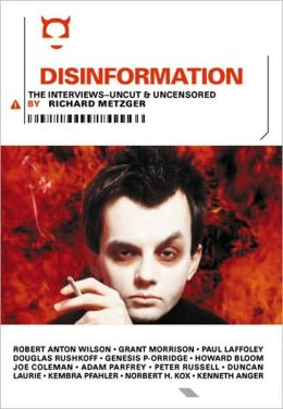 Disinformation: The Interviews-Uncut & Uncensored