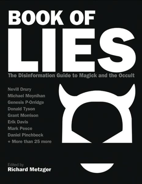 Book of Lies: The Disinformation Guide to Magick and the Occult