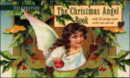 Celebration: The Christmas Angel Book with 32 Antique Postcards you can Use