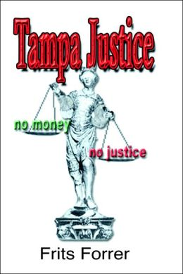 Tampa Justice, No Money, No Justice