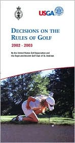 Decisions on the Rules of Golf 2002 - 2003
