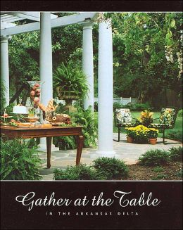 Gather at the Table: In the Arkansas Delta