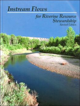 Instream Flows for Riverine Resource Stewardship