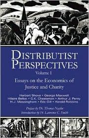 Distributist Perspectives