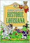 Cajun Comiques: Historic Louisiana