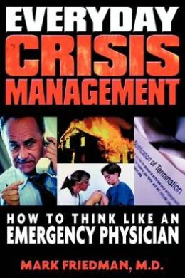 Everyday Crisis Management