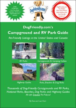 Dogfriendly. Com's Campground and RV Park Guide