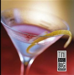 Tini Bigs Big Martinis