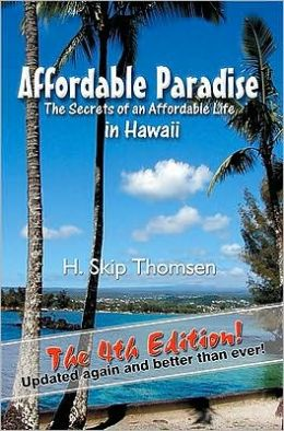 Affordable Paradise: The Secrets to an Affordable Life in Hawaii