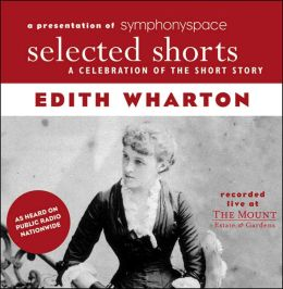 Selected Shorts: Edith Wharton