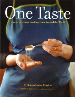 One Taste: Vegetarian Home Cooking from Around the World