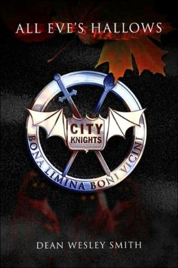 All Eve's Hallows: A City Knights Novel