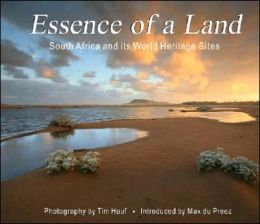 Essence of a Land: South Africa and Its World Heritage Sites