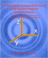 A Finite Unified Quantum Field Theory of the Elementary Particle Standard Model and Quantum Gravity Based on New Quantum Dimensions and a New Paradigm in the Calculus of Variations