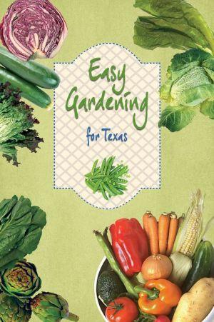 Easy Gardening for Texas