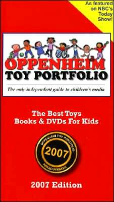 Oppenheim Toy Portfolio: The Best Toys, Books, and DVDs for Kids