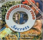 Indonesian Street Food Secrets: A Culinary Travel Odyssey
