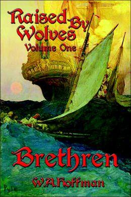Brethren: Raised by Wolves