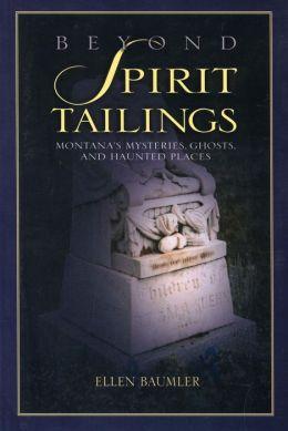 Beyond Spirit Tailings