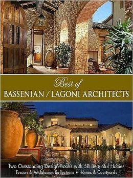 Best of Bassenian/Lagoni Architects: Two Outstanding Design Books in One Volume
