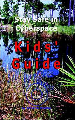 Stay Safe in Cyberspace: Kids' Guide