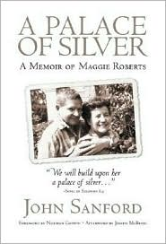 Palace of Silver: A Memoir of Maggie Roberts
