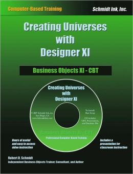 Business Objects XI - CBT: Designer XI