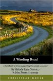 A Winding Road: A Handbook for Those Supporting the Suicide Bereaved