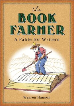 THE BOOK FARMER (A Fable for Writers)