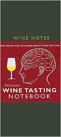De Long's Wine Tasting Guides: The Smart Way to Learn about Wine Tasting