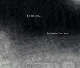 Ed Ruscha: Industrial Strength