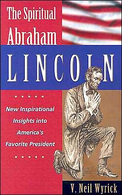 The Spiritual Abraham Lincoln