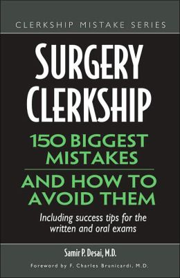 Surgical Clerkship: 150 Biggest Mistakes and How to Avoid Them