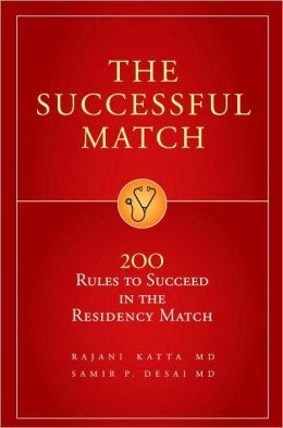 Successful Match: 200 Rules to Succeed in the Residency Match