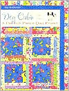 Dog Cabin and Others: A Fast Fun Theme-Quilt Project