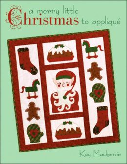 A Merry Little Christmas to Appliqué
