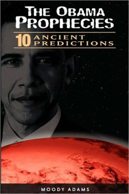 The Obama Prophecies