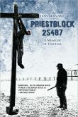 Book Cover Image. Title: Priestblock 25487:  A Memoir of Dachau, Author: Jean Bernard