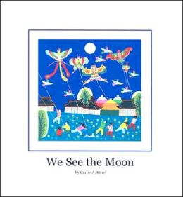 We See the Moon