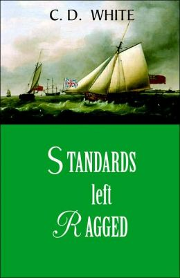 Standards Left Ragged (A Fairaday And Marlborough Novel)