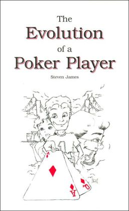 The Evolution of a Poker Player
