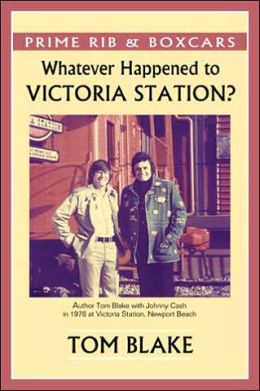 Prime Rib and Boxcars: Whatever Happened to Victoria Station?